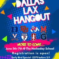 Dallas Lax Hangout