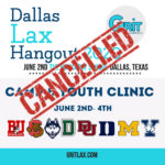 Dallas Lax Hangout Cancelled