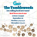 The Tumbleweeds are Rolling Back into Town